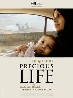 Precious Life, un film choc sur le conflit israélo-palestinien