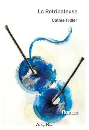 La Retricoteuse, de Cathie Fidler