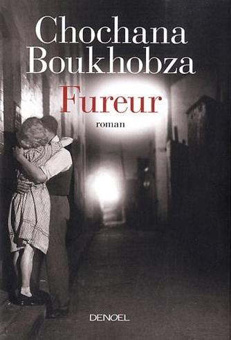 Fureur, de Chochana Boukhobza