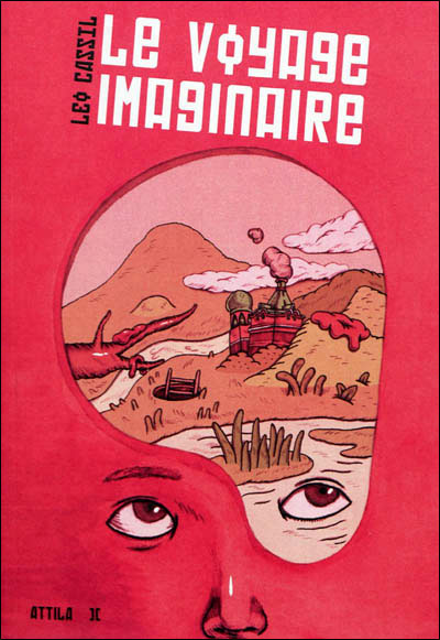« Le voyage imaginaire » de Léo Cassil,  entre rêve et idéologie