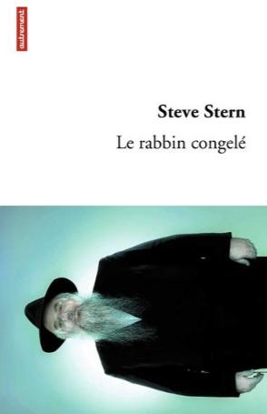 Grandir avec «Le rabbin congelé» de Steve Stern