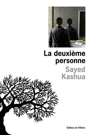 La deuxième personne, de Sayed Kashua