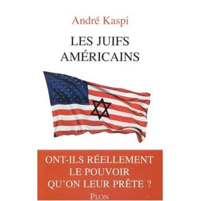 «Les juifs américains» d'André Kaspi