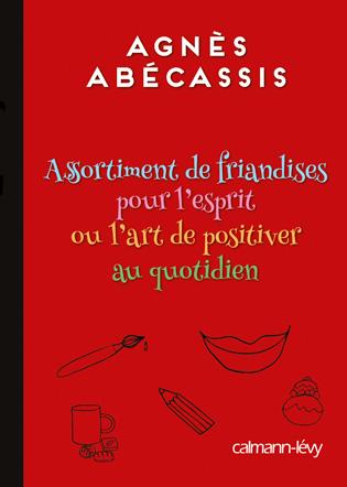 Les savoureuses friandises d'Agnès Abécassis
