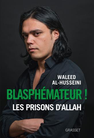 Waleed al-Husseini, l'ami blasphémateur