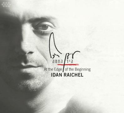 Idan Raichel, </BR> retour aux sources