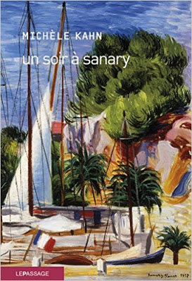 Un soir à Sanary, de Michèle Kahn