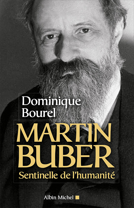 Dominique-Bourel-Martin-Buber-Sentinelle-de-l-humanite