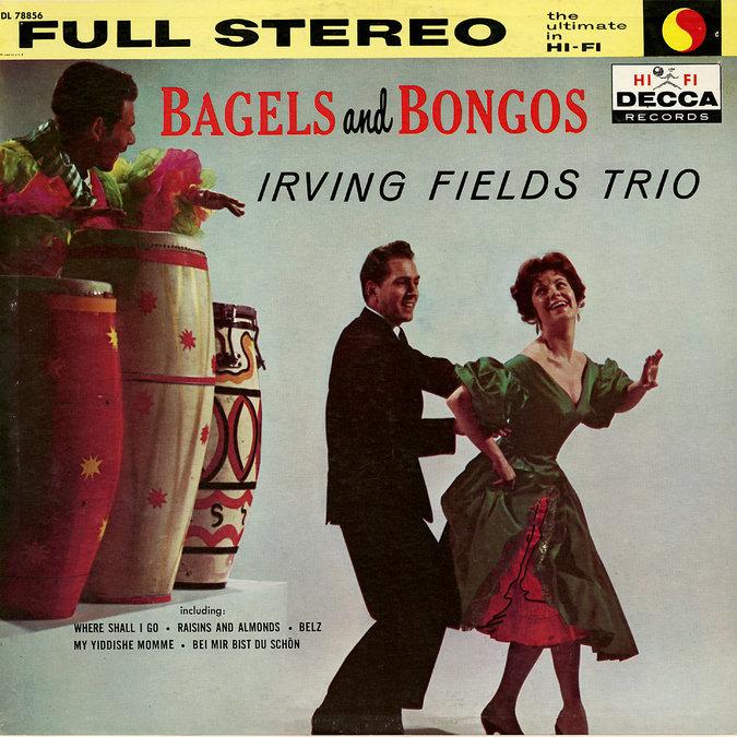 Irving-Fields-Bagels-Bongos-JewPop